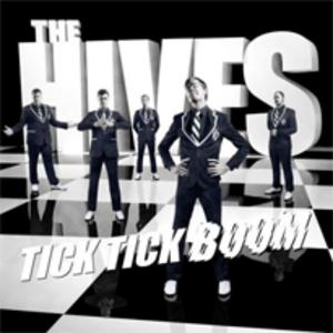 Tick Tick Boom (song) - Image: Hives tick tick boom
