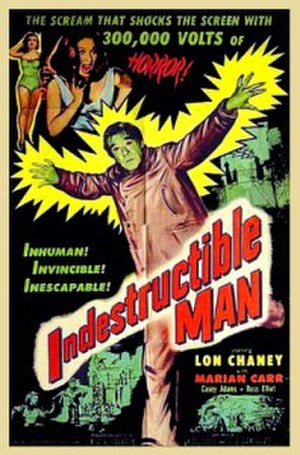 "Indestructible Man - A promotional film poster for ""Indestructible Man."""
