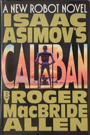 Isaac Asimov's Caliban - Cover of the first edition