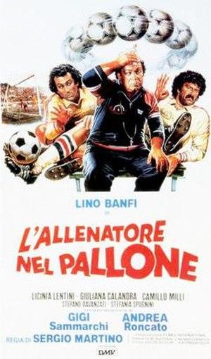 L'allenatore nel pallone - Italian theatrical release poster by Enzo Sciotti
