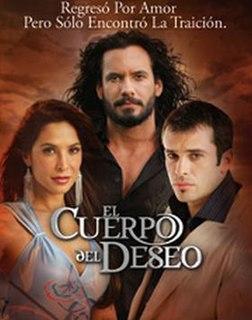 <i>El Cuerpo del Deseo</i> television series