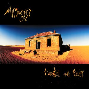 Diesel and Dust - Image: Midnight Oil Diesel And Dust