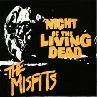 Night of the Living Dead (song) - Image: Misfits Night of the Living Dead cover