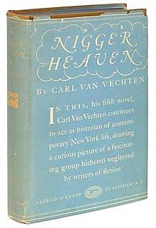 <i>Nigger Heaven</i> 1926 novel written by Carl Van Vechten