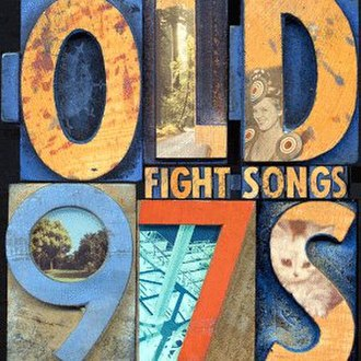 Fight Songs (Old 97's album) - Image: Old 97s Fight Songs