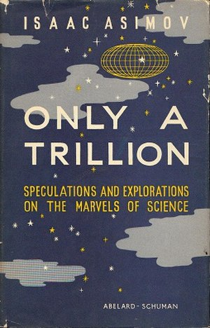 Only a Trillion - First edition