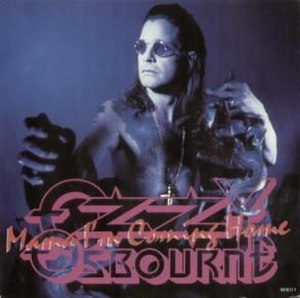 Mama, I'm Coming Home - Image: Ozzy Osbourne Mama Im Coming Home Single 1991
