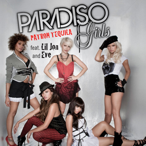 Patron Tequila (song) - Image: Paradiso Girls Patron Tequila