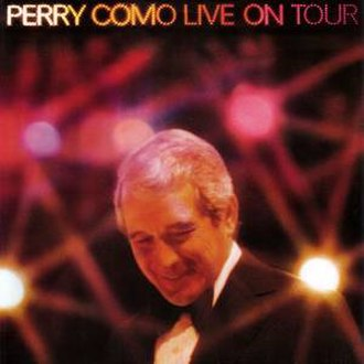 Perry Como Live on Tour - Image: Perry Como Love on Tour
