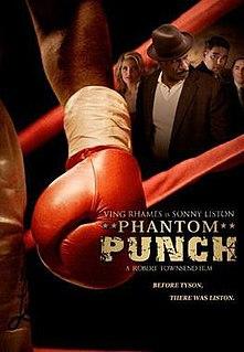 <i>Phantom Punch</i> (film) 2008 film by Robert Townsend
