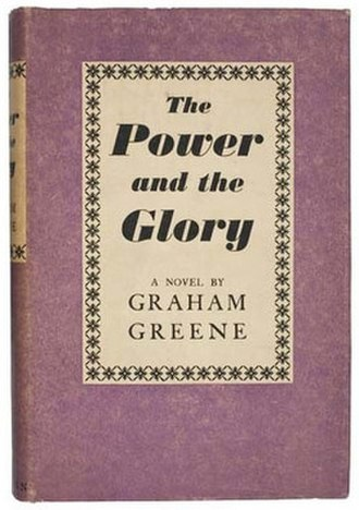 The Power and the Glory - First edition