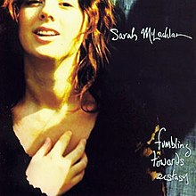 Sarah McLachlan - Fumbling Towards Ecstasy.jpg