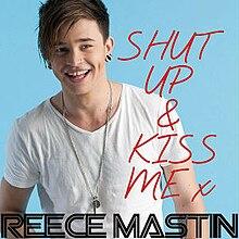 shut up and kiss me reece mastin