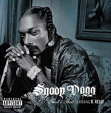 Snoop Dogg Featuring R. Kelly - That's That.jpg