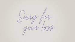 Sorry for Your Loss - Wikipedia