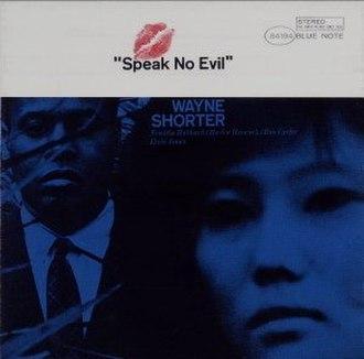 Speak No Evil - Image: Speak No Evil Wayne Shorter