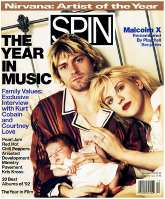 Spin (magazine) - Kurt Cobain, his wife Courtney Love, and their daughter Frances on Spin, December 1992.
