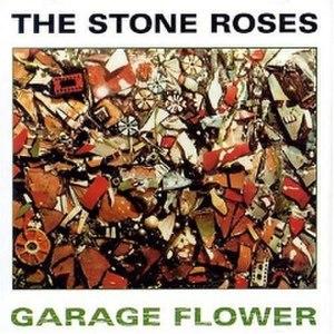 Garage Flower - Image: The stone roses garage flower