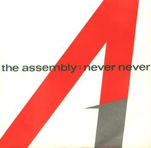 Never Never (The Assembly song) - Image: The Assembly Never Never cover