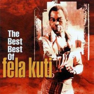 The Best Best of Fela Kuti - Image: The Best Best of Fela Kuti