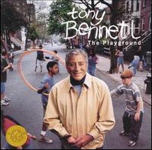 Tony Bennett: The Playground - Image: Tonybennetttheplaygr ound