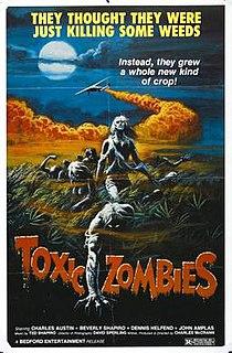 <i>Toxic Zombies</i> 1980 film by Charles McCrann