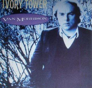 Ivory Tower (Van Morrison song)