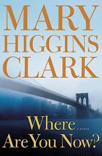 Where Are You Now? (novel) - Image: Where are you now