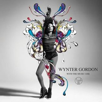 With the Music I Die - Image: Wynter Gordon With The Music I Die
