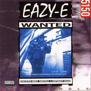 5150: Home 4 tha Sick - Image: 5150 Home 4 tha Sick by Eazy E single cover art