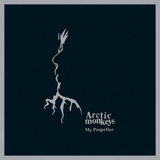 My Propeller - Image: Arctic Monkeys My Propeller cover
