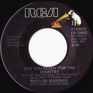 Are You Ready for the Country (song) - Image: Are You Ready for the Country single label