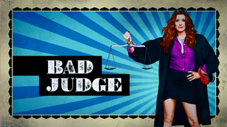 Bad Judge - Intertitle, showing Kate Walsh as Judge Rebecca Wright