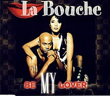 Be My Lover (La Bouche single - cover art).jpg