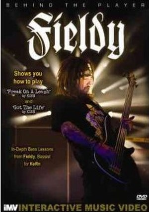 Behind the Player: Fieldy - Image: Behind the Player Fieldy