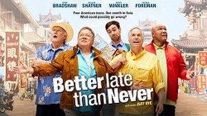 Better Late Than Never (TV series)
