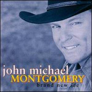 Brand New Me (John Michael Montgomery album) - Image: Brandnewme
