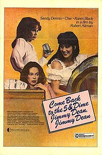 <i>Come Back to the Five and Dime, Jimmy Dean, Jimmy Dean</i> (film) 1982 film by Robert Altman