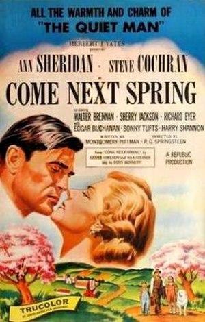 Come Next Spring - Image: Come Next Spring Film Poster
