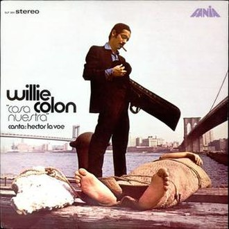 Willie Colón - Willie Colón is often called the OG (Original Gangsta) because of his tongue in cheek album covers.