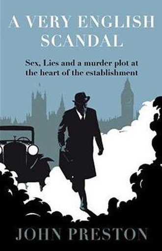 A Very English Scandal - The front cover of the first edition (hardcover)
