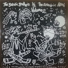 Cover of The Balistic Brothers vs. The Eccentric Afros Volume 2 album by Ballistic Brothers.jpg