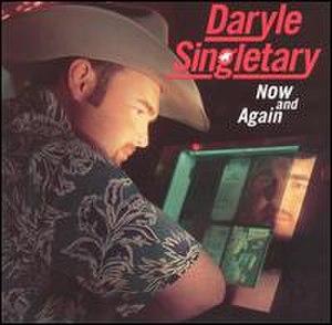 Now and Again (Daryle Singletary album) - Image: Darylenow