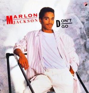 Don't Go (Marlon Jackson song) - Image: Dontgomarlonjackson