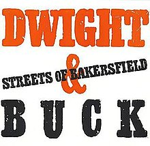 Streets of Bakersfield - Wikipedia