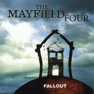 Fallout (The Mayfield Four album) - Image: Fallout The Mayfield Four