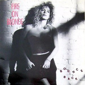 Bounce Back (Fire on Blonde song) - Image: Fire on Blonde Bounce Back 1987 Single Cover