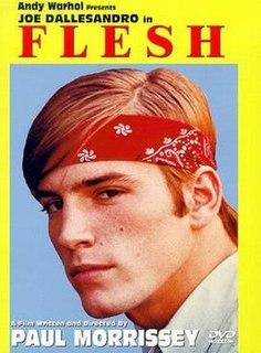 <i>Flesh</i> (1968 film) 1968 film by Paul Morrissey