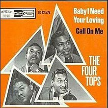 Four Tops - Baby I Need Your Loving.jpg