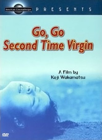 Go, Go, Second Time Virgin - Cover of the December, 2000 Region 1 DVD release